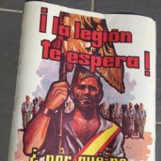 Carteles Guerra Civil: ANTIGUO CARTEL LEGIÓN ESPAÑOLA,LEGIONARIO,ÉPOCA DE FRANCO,FRANQUISTA AÑOS 70. Lote 219402780