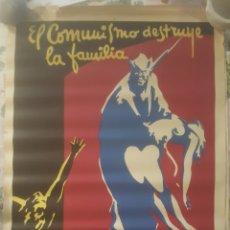 Carteles Guerra Civil: ANTIGUO CARTEL GUERRA CIVIL.100X70. 1939. ORIGINAL. EL COMUNISMO DESTRUYE LA FAMILIA. FALANGE ESPAÑ. Lote 251525315