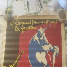 Affissi Guerra Civile: ANTIGUO CARTEL GUERRA CIVIL.100X70. 1939. ORIGINAL. EL COMUNISMO DESTRUYE LA FAMILIA. FALANGE ESPAÑ. Lote 251525430