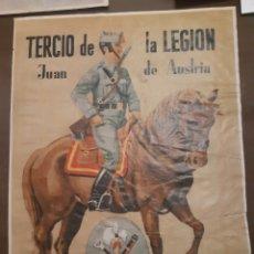 Carteles Guerra Civil: CARTEL TERCIO DE LA LEGIÓN JUÁN DE AUSTRIA 41 X 29 CM. Lote 253935600