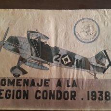 Carteles Guerra Civil: CARTEL HOMENAJE A LA LEGIÓN CONDOR 1938 41 X 29 CM. Lote 253963465