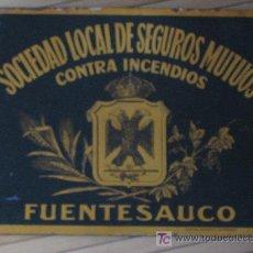 Carteles: CHAPA. SOCIEDAD LOCAL DE SEGUROS MUTUOS CONTRA INCENDIOS FUENTESAUCO. CIRAGES FRANCAIS. SANTANDER. Lote 26496345