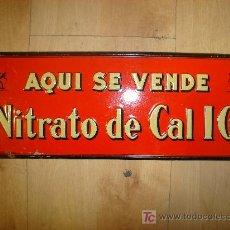 Carteles: CHAPA PUBLICITARIA DE NITRATO DE CAL IG. Lote 14015022