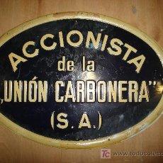 Carteles: CHAPA METALICA DE PUBLICIDAD DE ACCIONISTA DE LA UNION CARBONERA. G. DE ANDREIS M.E. BADALONA. Lote 23557665