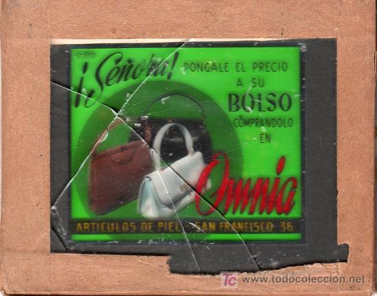 PUBLICIDAD. CRISTAL PUBLICITARIO DE PROYECTOR DE CINE. BOLSOS OMNIA. (Coleccionismo - Carteles y Chapas Esmaltadas y Litografiadas)