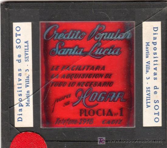 PUBLICIDAD. CRISTAL PUBLICITARIO DE PROYECTOR DE CINE. CREDITO POPULAR SANTA LUCIA. (Coleccionismo - Carteles y Chapas Esmaltadas y Litografiadas)