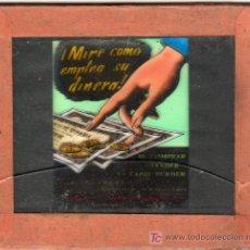 Carteles: PUBLICIDAD. CRISTAL PUBLICITARIO DE PROYECTOR DE CINE. MIRE COMO EMPLEA SU DINERO.. Lote 18817909