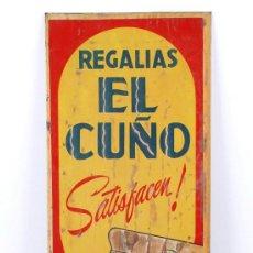 Carteles: REGALIAS EL CUÑO, CIGARROS. CHAPA METÁLICA PUBLICIDAD 44 X 16 CM. . Lote 24700043