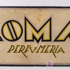 Carteles: PERFUMERÍA ROMA, BARCELONA 1930'S. DETRÁS OTRO CARTEL 1920'S.69X32. BIEN CONSERVADA, . Lote 24700015