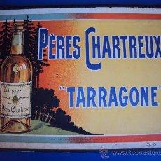Carteles: (CAR-23)CARTEL LICOR PERES CHARTREUX FABRICA DE TARRAGONA ORIGINAL DE EPOCA (36X26,5 CM.). Lote 34495258