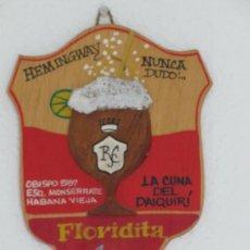 Carteles: CHAPA EN MADERA FLORIDITA. HABANA VIEJA. CUBA. Lote 37128426