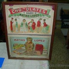 Carteles: CARTEL CHOCOLATES MATIAS LOPEZ. Lote 37635725