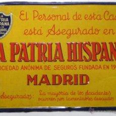 Carteles: ANTIGUA CHAPA DE HOJALATA LITOGRAFIADA DE LA PATRIA HISPANA, MADRID, SEGUROS, MUY RARA, G. DE ANDREI. Lote 38283772