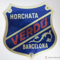 Carteles: CHAPA PUBLICIDAD HORCHATA VERDU BARCELONA - (V-284). Lote 41336265