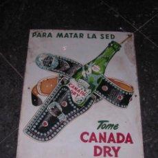 Carteles: ANTIGUA CHAPA PARA MATAR LA SED ,TOME CANADA DRY ,GINGER ALE AÑOS 50/60 - 44X34 CM. . Lote 41439912
