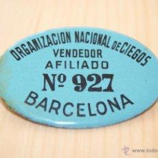 Carteles: ORGANIZACION NACIONAL DE CIEGOS ONCE PLACA ESMALTADA Nº VENDEDOR. Lote 42714342