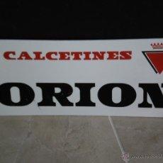 Carteles: CARTEL EN PLASTICO DURO , PUBLICIDAD DE CALCETINES ORION . VER ESTADO ANTES .. Lote 42720963