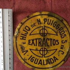 Carteles: ANTIGUA Y RARA CHAPA PLACA LITOGRAFIADA DE PUBLICIDAD EXTRACTOS VIUDA E HIJO DE N. PUIGGROS IGUALADA. Lote 260852205