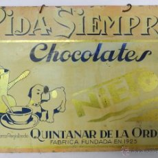 Carteles: CHAPA DE HOJALATA DE PUBLICIDAD DE CHOCOLATES NIETO, QUINTANAR DE LA ORDEN, TOLEDO, METALGRAFICA RAM. Lote 43412711