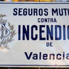 Carteles: CHAPA ESMALTE SEGUROS CONTRA INCENDIOS DE VALENCIA , ORIGINAL , MUY ANTIGUA. Lote 44390642