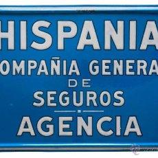 Carteles: HISPANIA SEGUROS AGENCIA-CHAPA ESMALTADA-. Lote 45119106