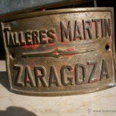 Carteles: CHAPA TALLERES MARTIN ZARAGOZA. Lote 45755989