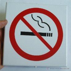 Carteles: CHAPA CARTEL SÍMBOLO PROHIBIDO FUMAR PLACA LABORAL AÑOS 60/70 EN ALUMINIO Y GALVANIZADO. Lote 45803408