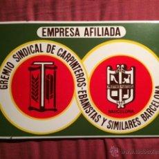 Carteles: RARO CARTEL CHAPA PLACA ESMALTADA EMPRESA GREMIO CARPINTEROS EBANISTAS BARCELONA PUBLICIDAD. Lote 48656430