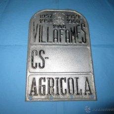 Carteles: IMPUESTO O ARBITRIO PLACA CHAPA ANTIGUA AGRICOLA DE VILAFAMES VILLAFAMES AÑOS 1956-57-58-59-60. Lote 49094462