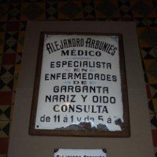 Carteles: (M) MEDICINA - ANTIGUA CHAPA (2) ESMALTADAS - ALEJANDRO ARBUNIES MEDICO ESPECIALISTA EN ENFERMEDADES. Lote 50442739