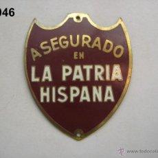 Cartazes: SEGUROS : INSIGNIA - PLACA DE ASEGURADO EN LA PATRIA HISPANA. ENVÍO GRATUITO (CERTIFICADO).. Lote 52395424