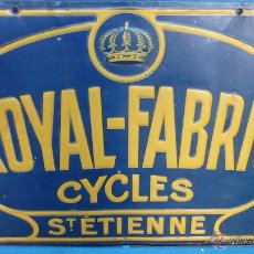 Carteles: CHAPA LITOGRAFIADA ROYAL-FABRIC CYCLES. ST. ETIENNE. LIT. PARÍS. DOBLE CARA. CON RELIEVE. 68 X 48. Lote 52838226
