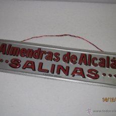 Carteles: ANTIGUA CHAPA CARTEL EN HOJALATA LITOGRAFIADA DE ALMENDRAS DE ALCALÁ *SALINAS*. Lote 53327377