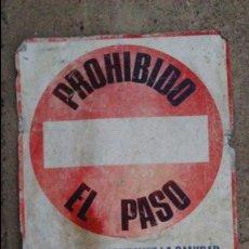 Carteles: CHAPA CARTEL METALICO PROHIBIDO EL PASO CORTESIA GALLINA BLANCA PURINA SANIDAD GRANJA. Lote 54995635