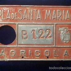 Carteles: ANTIGUA PLACA MATRICULA AGRICOLA, DE CARRO PLA DE SANTA MARIA (TARRAGONA). Lote 55862457