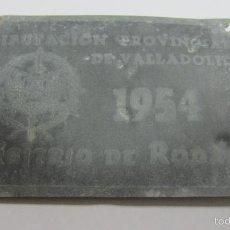 Carteles: CHAPA. ARBITRIO SOBRE RODAJE. DIPUTACION PROVINCIAL DE VALLADOLID. AÑO 1954. Lote 55918620