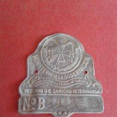Carteles: CHAPA MINISTERIO DE LA GOBERNACION - SERVICIO DE SANIDAD VETERINARIA. Lote 56331745