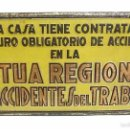 Carteles: ANTIGUA CHAPA METAL LITOGRAFIADO MUTUA REGIONAL DE ACCIDENTES DEL TRABAJO. Lote 57381974