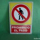 Carteles: CURIOSA CHAPA PROHIBIDO EL PASO METAL SERIGRAFIA ALUMINIO BUEN ESTADO. Lote 64348239