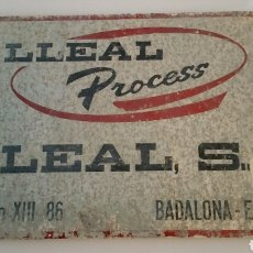 Carteles: LLEAL S.A. BADALONA. ESPAÑA. ANTIGUA CHAPA CARTEL 14 CMS X 21 CMS . Lote 69696182