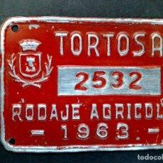 Carteles: CHAPA MATRICULA-RODAJE AGRICOLA,AÑO 1963 DE TORTOSA (7CMS. X 5CMS.) DESCRIPCIÓN. Lote 76593747