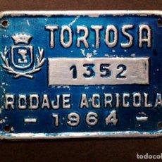 Carteles: CHAPA MATRICULA RODAJE AGRICOLA,AÑO 1964 DE TORTOSA (7CMS X 5CMS). Lote 77422745