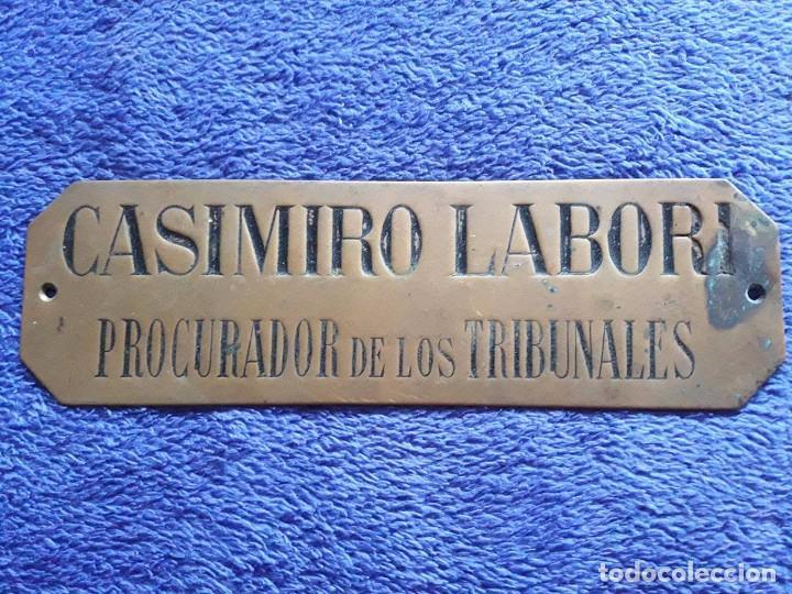PLACA O CHAPA DE METAL / CASIMIRO LABORI PROCURADOR DE LOS TRIBUNALES (Coleccionismo - Carteles y Chapas Esmaltadas y Litografiadas)