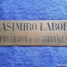 Carteles: PLACA O CHAPA DE METAL / CASIMIRO LABORI PROCURADOR DE LOS TRIBUNALES. Lote 77453301