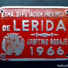 Carteles: CHAPA MATRICULA ARBITRIO RODAJE,AÑO 1966 DE LERIDA (7CMS A 5CMS.). Lote 77962921