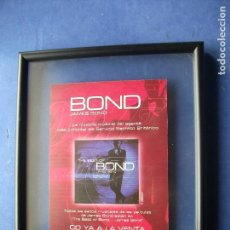 Carteles: CUADRO DE JAMES BOND LA HISTORIA MUSICAL DE BOND CARTEL ANUNCIADOR THE BEST BOND.DOS LADOS PDELUXE. Lote 81934312