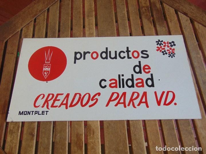 CHAPA DE PUBLICIDAD PRODUCTOS DE CALIDAD CREADOS PARA UD MONTPLET (Coleccionismo - Carteles y Chapas Esmaltadas y Litografiadas)