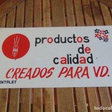 Carteles: CHAPA DE PUBLICIDAD PRODUCTOS DE CALIDAD CREADOS PARA UD MONTPLET. Lote 87179140