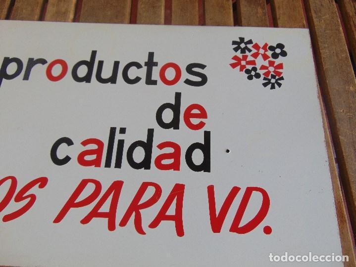 Carteles: CHAPA DE PUBLICIDAD PRODUCTOS DE CALIDAD CREADOS PARA UD MONTPLET - Foto 3 - 87179140