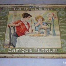 Carteles: (M) ANTIGUA CHAPA LITOGRAFIADA '' LA INGLESA ''DE ENRIQUE FERRERI , FABRICA DE BIZCOCHOS Y AMBROSIAS. Lote 87241172